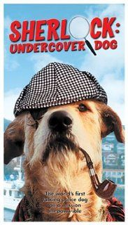 Sherlock: Undercover Dog [VHS]: Benjamin Eroen, Anthony Simmons, Cooper Cameron, Sharon Cameron, Donna Lynne Migliore, Rick Gibson Schwob, Dwan Smith, Barry Philips, Allan Trapp, Keith Harrison Maxwell, Jeanne Hill, Ron Eroen, John Huneck, Richard Harding