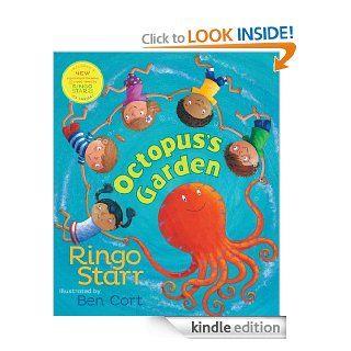 Octopus's Garden eBook: Ringo Starr, Ben Cort: Kindle Store