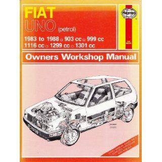 Fiat Uno 45, 55, 60 and 70 1983 88 903, 999, 1116, 1299, 1301 c.c. Owner's Workshop Manual Peter G. Strasman 9781850104995 Books