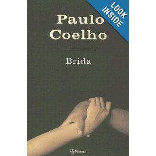 Brida, Spanish Edition Paulo Coelho, Montserrat Mira 9789504910565 Books
