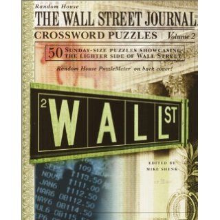 The Wall Street Journal Crossword Puzzles, Vol. 2 Mike Shenk 9780812934632 Books