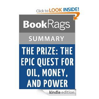 The Prize The Epic Quest for Oil, Money, and Power by Daniel Yergin  Summary & Study Guide eBook BookRags Kindle Store