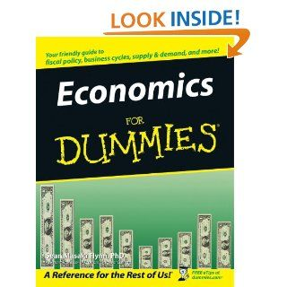 Economics For Dummies eBook: Sean Masaki Flynn: Kindle Store