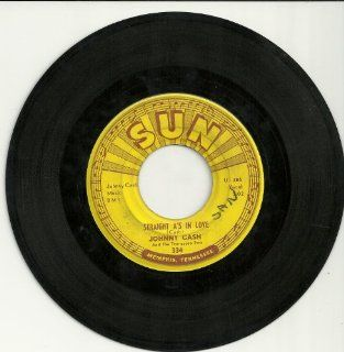 """Johnny Cash """"Straight A's In Love/I Love You Because"""" Sun Records #334 (7 inch VINYL 45 rpm) Music"""
