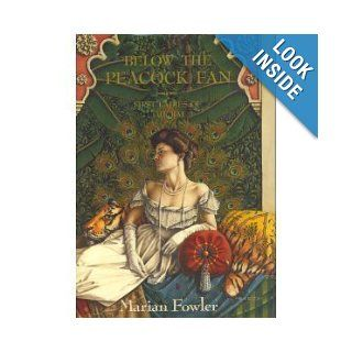 Below the Peacock Fan: First Ladies of the Raj: Marian Fowler: 9780670807482: Books