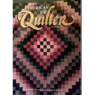 American Quilter   Winter 1997 (An American Quilter's Society Magazine: Different Regions and Different Styles of Amish Quilts. Computer Printable Fabric Sheets. Quilts from Australia. Quilting by Anna Williams of Baton Rouge., Vol. XIII, No. 4): Vario