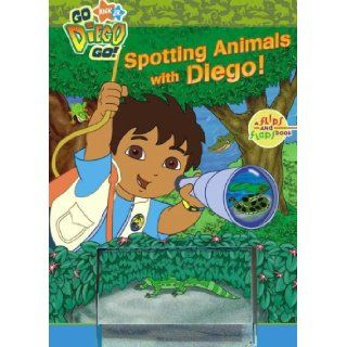 Spotting Animals with Diego (Nick Jr. Go Diego Go) Brooke Lindner, Art Mawhinney 9781416938279 Books