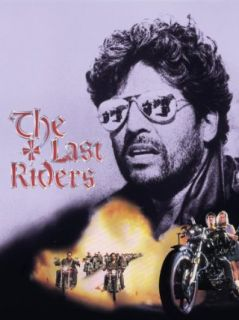 The Last Riders Erik Estrada, Angelo Tiffe, William Smith, Armando Silvestre  Instant Video