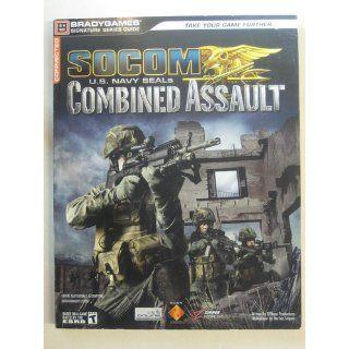 SOCOM U.S. Navy SEALs Combined Assault Signature Series Guide (Bradygames Signature Series) BradyGames 9780744008579 Books