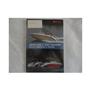 2011 2012 Yamaha AR / SX 240 and 242 Limited /S Boat Owners Manual: Yamaha: Books