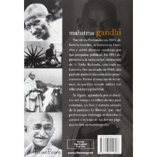 Mahatma Gandhi, autobiografia / Mahatma Gandhi, Autobiography: Historia de mis experiencias con la verdad / Stories of My Experiences With Truth (Spanish Edition): Mahatma Gandhi: 9788496111707: Books