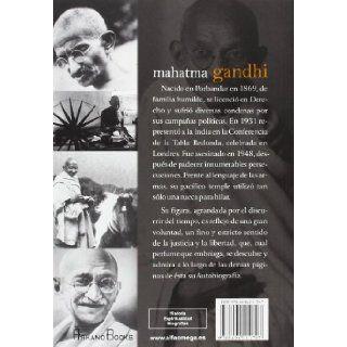 Mahatma Gandhi, autobiografia / Mahatma Gandhi, Autobiography: Historia de mis experiencias con la verdad / Stories of My Experiences With Truth (Spanish Edition): Mahatma Gandhi: 9788496111707: Books