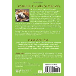 Food Lovers' Guide to� Chicago, 2nd The Best Restaurants, Markets & Local Culinary Offerings (Food Lovers' Series) Jennifer Olvera 9780762792023 Books