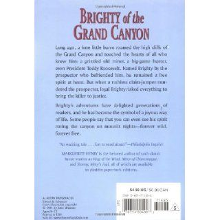 Brighty of the Grand Canyon (Marguerite Henry Horseshoe Library) Marguerite Henry, Wesley Dennis 9780689714856 Books