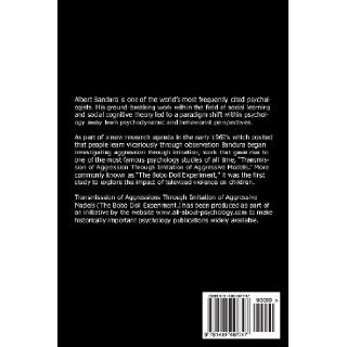 Psychology Classics All Psychology Students Should Read: The Bobo Doll Experiment: Albert Bandura, Dorothea Ross, Sheila Ross, David Webb: 9781490497747: Books