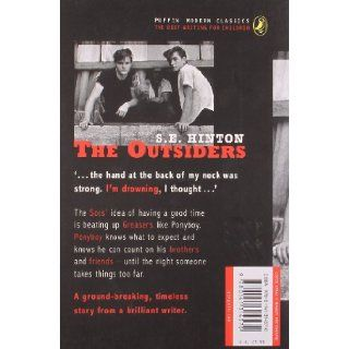 The Outsiders (Puffin Modern Classics): S. E. Hinton: 9780141314570: Books