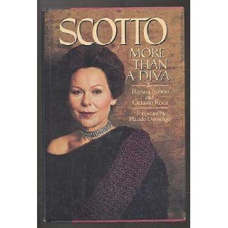 Scotto More than a diva Renata Scotto 9780385180399 Books