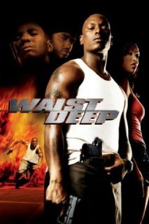 Waist Deep: Tyrese Gibson, Shawn Parr, Henry Hunter Hall, Johnny C. Pruitt:  Instant Video