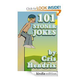 101 Stoner Jokes   Kindle edition by Cris Hendrix. Humor & Entertainment Kindle eBooks @ .
