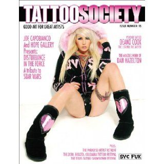 Tattoo Society Magazine Issue Number 25   Good Art for Great Artists: Melissa Ropiza: Books