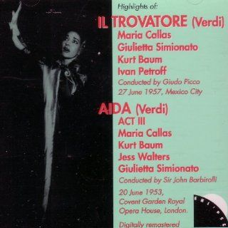 Highlights of Verdi Operas: Il Trovatore (Mexico City, June 1957) & Aida (London, June 1953): Music