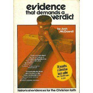 Evidence That Demands a Verdict Josh McDowell 9781850785521 Books