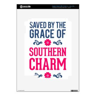 Saved By The Grace Of Southern Charm iPad 3 Decal
