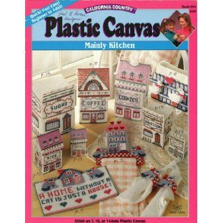 California Country Plastic Canvas (Mainly Kitchen, Book 044): Books
