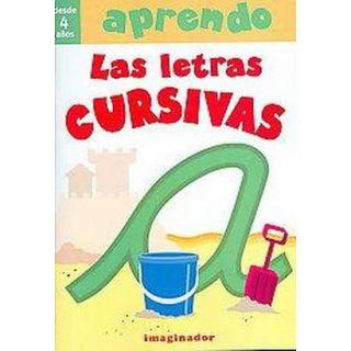 Aprendo las letras cursivas/ I Learn Cursive Let