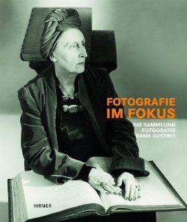 Fotografie im Fokus. Die Sammlung Fotografis der Bank Austria Katalog zur Ausstellung Salzburg / Museum der Moderne vom 5.10.2013   Februar 2014 Toni Stooss Bücher