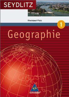 Seydlitz Geographie   Ausgabe 2008 f�r Gymnasien in Rheinland Pfalz Sch�lerband 1 Sigrun Hallermann, Wolfgang Nicklaus, Marion Raffelsiefer Bücher