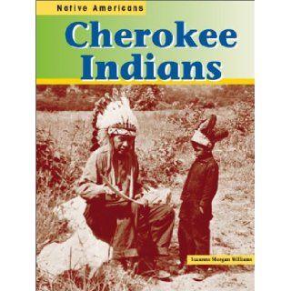 Cherokee Indians (Native Americans (Heinemann Hardcover)): Suzanne Morgan Williams, Mir Tamim Ansary, Suzanne Morgan Williams: 9781403405081:  Children's Books