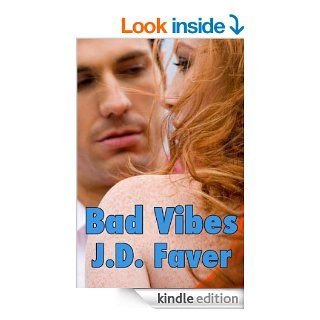BAD VIBES The Edge of Texas ~Book 3 (Romantic Thriller)   Kindle edition by J.D. Faver. Romance Kindle eBooks @ .