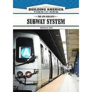 The New York City Subway System (Hardcover)