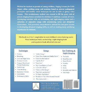 Singing Lessons for Little Singers A 3 in 1 Voice, Ear Training and Sight Singing Method for Children Gregory Blankenbehler, Dr. Erica Blankenbehler 9781450530606 Books