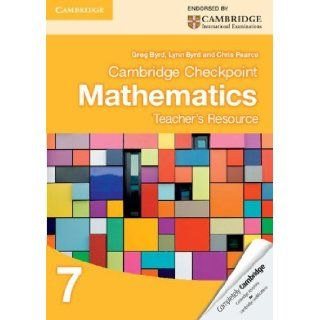 Cambridge Checkpoint Mathematics Teacher's Resource 7 (Cambridge International Examinations): Greg Byrd, Lynn Byrd, Chris Pearce: 9781107693807: Books