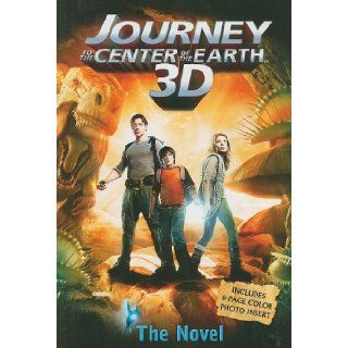 Journey 3 D: The Novel (Journey to the Center of the Earth 3d): Tracey West: 9780843132304: Books