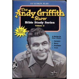 Vol. 2 THE ANDY GRIFFITH SHOW BIBLE STUDY With Video Tape, Audio Tape & Leader's Guide FEATURING 4 Classic Episodes hosted by Dennis Swanberg (Vol. 2 Bible Studies: #1 Patience #2 Worry Is A Waste #3 Prudence #4 Trusting Others EPISODES: A Wife for