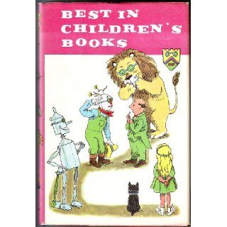 Best in Children's Books Volume 40 With Dorothy in Oz, Roger & the Fox, Wishes, Page, Squire & Knight, Plants to Have Fun With, Master of All Masters, Fountain of Youth, Mr Murdle's Large Heart, Ulysses S. Grant, Prehistoric Animals of Nor