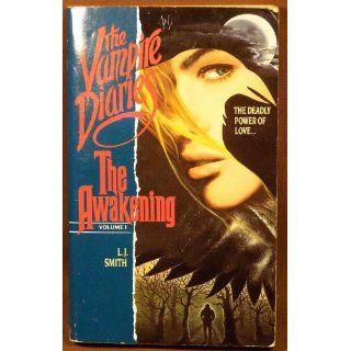 The Awakening Vampire Diaries Volume I L. J. Smith Books