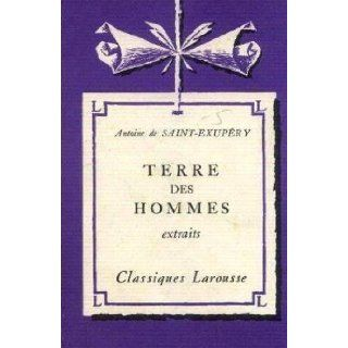 Terre de Hommes: Extraits: Antoine De Saint Exupery (Author); Jean Boulle (Edited by): Books