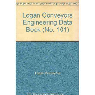 Logan Conveyors Engineering Data Book (No. 101) Logan Conveyors Books