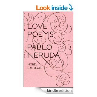 Love Poems (New Directions Paperbook) eBook: Pablo Neruda, Donald D. Walsh: Kindle Store