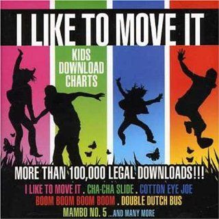 I Like to Move It: Kids Download Charts: Music