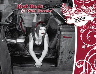 Rat Rods and Rust Queens 2009 Calendar (pin up) : Wall Calendars : Office Products
