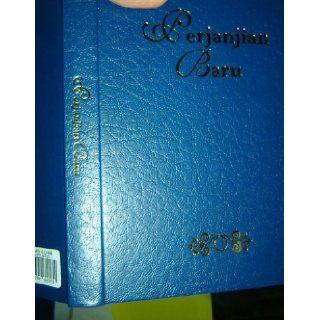 Indonesian New Testament / Perjanjian Baru / Hardcover / Lembaga Alkitab Indonesia Jakarta: Bible Society Jakarta: 9789794632932: Books