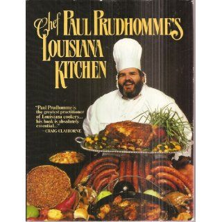 Chef Paul Prudhomme's Louisiana Kitchen (Signed Copy): Paul Prudhomme: Books