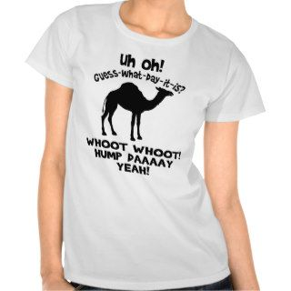 Guess What Day It Is Hump Day Camel T shirt