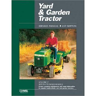 Yard & Garden Tractor Service Manual Multi Cylinder Models Penton Staff 9780872884694 Books