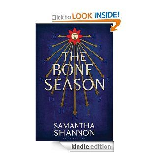 The Bone Season eBook: Samantha Shannon: Kindle Store